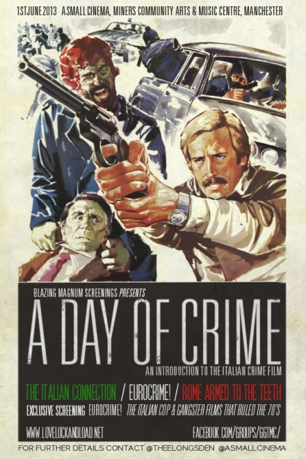 Blazing Magnum Screenings present A Day of Crime